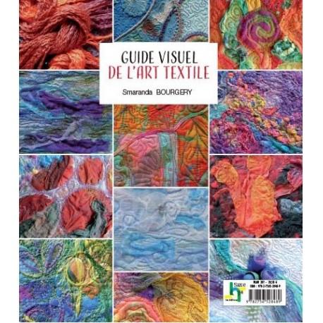 Guide visuel de l'Art textile par Smaranda Bourgery