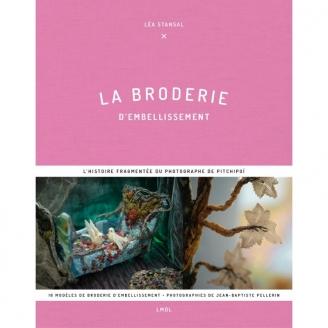 La Broderie d'Embellissement par Léa Stansal