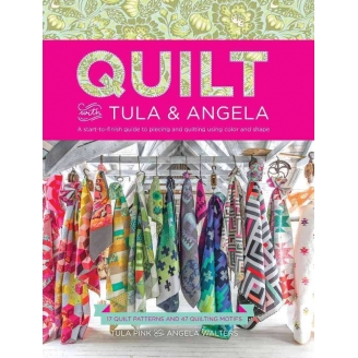 Quilt with Tula & Angela - Tula Pink et Angela Walters (livre en anglais)