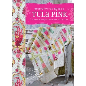 Quilts from the house of Tula Pink (livre en anglais)