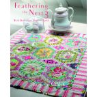 Feathering the nest 3, with quilts from small to grand - Brigitte Giblin