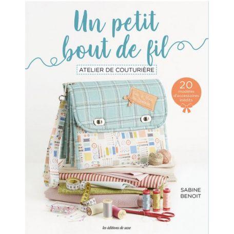 Atelier de couturière par Un petit bout de fil (Sabine Benoit)