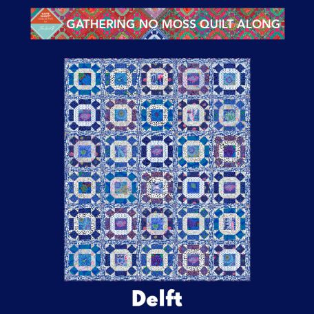 Quilt Along Gathering No Moss - Delft
