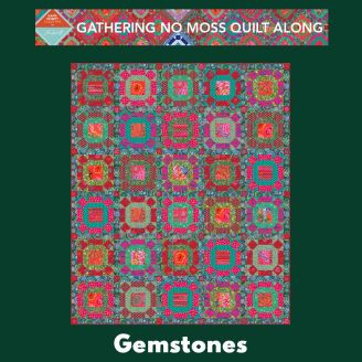 Quilt Along Gathering No Moss - Gemstones