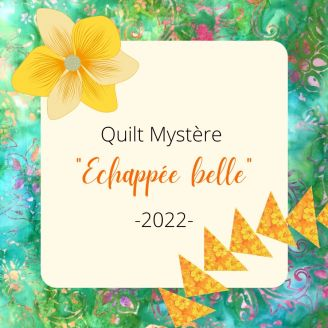 Échapée Belle : Quilt Mystère d'Emma 2022